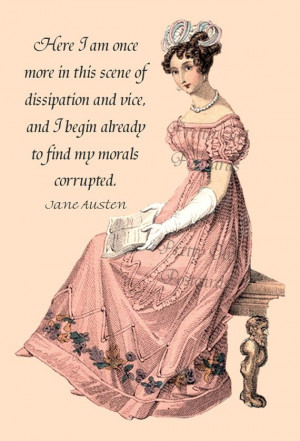 Jane Austen Quotes - Here I Am Once More In This Scene of Dissipation ...