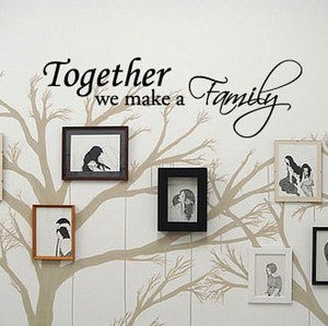 TOGETHER WE MAKE A FAMILY - Vinyl Wall Art Quote Decal
