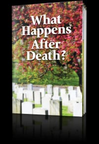Bible really teaches about life beyond the grave. What Happens After ...