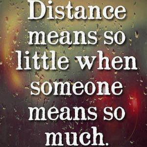 Distance Means So Little