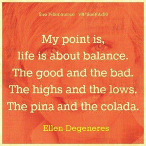 Life is about balance picture quotes image sayings