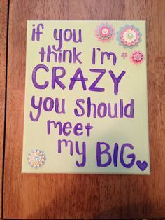 Sorority Sister Quotes | Sorority Big / Little sister Gift Picture ...