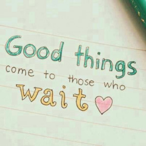 Wait for the right one