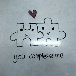 You Complete Me Quotes You complete me - viewing