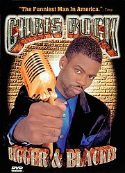 Chris Rock: Bigger & Blacker (1999)