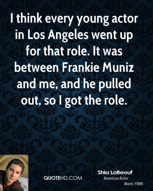 shia-labeouf-actor-quote-i-think-every-young-actor-in-los-angeles.jpg
