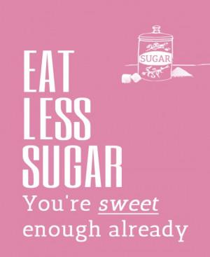 Inspirational quote - blij zonder suiker