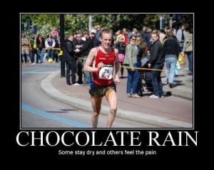 chocolate rain, diarrhea, funny, hilarious, lol, motivational, poop ...