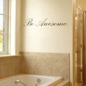 Inspirational quotes wall decals bathroom quotesgram for Small bathroom quotes