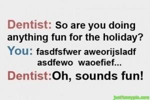Dentist quotes, dental quotes, dentist