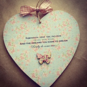 Somewhere over the Rainbow.. custom personalised wooden quote heart