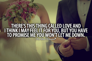 ... You But You Have To Promise Me You Wont Let Me Down - Romantic Quote