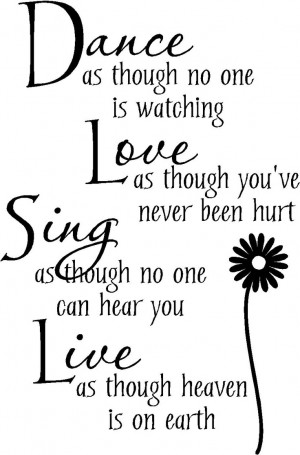 Wall Quote Dance Love Sing Live