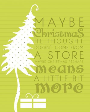 The Grinch, Grinch Quotes, Christmas Quotes, Dr. Seuss, Grinch Stole ...