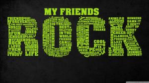 my friends rock wallpaper 1600x900 1024x576 Happy Friendship Day 2012 ...