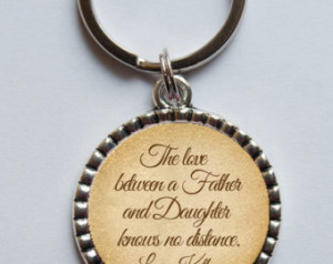 Proud Daughter Quotes Father Personalized keychain for dad,