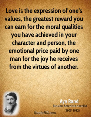 of one's values, the greatest reward you can earn for the moral ...