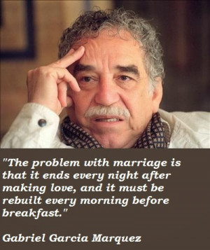 Increase your Motivation by Gabriel Garcia Marquez Quotes
