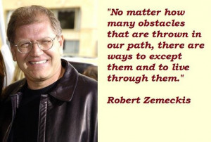 Robert zemeckis quotes 4