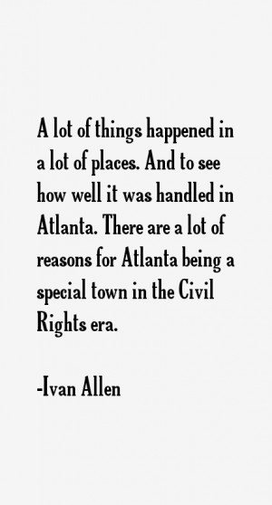 Ivan Allen Quotes & Sayings