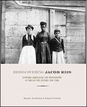 ... excerpt is adapted from the introduction to Rediscovering Jacob Riis