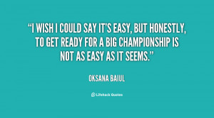 quote-Oksana-Baiul-i-wish-i-could-say-its-easy-94281.png