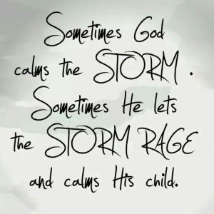 God calms the storm/His child