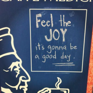 Feel The Joy Its Gonna Be A Good Day - Joy Quotes