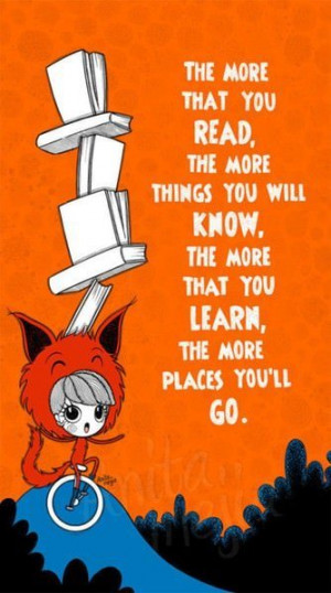 Dr Seuss picture quote on reading and knowledge inspirational kids ...
