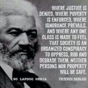 Frederick Douglass. Geez…it's so simple. But oh the strength of the ...