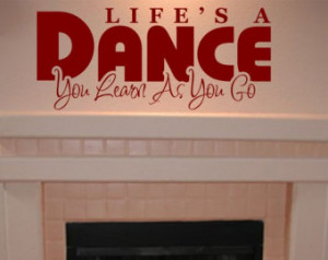 Dance Quotes And Sayings For Dance Teams Wall quote decal - life's a