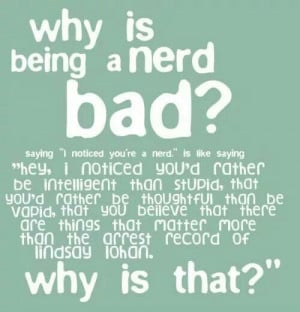 Why is being a nerd bad? - John Green