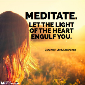 Meditation quotes - light of heart
