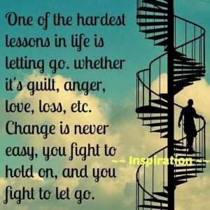 Life Lessons - Letting go