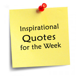 Week Inspirational Quotes