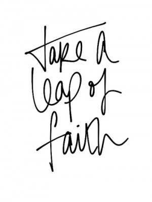 Quote: Leap of Faith