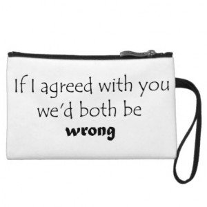 Funny humor quotes gifts wristlet bags joke gift