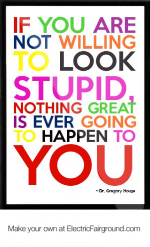 Dr. Gregory House Framed Quote