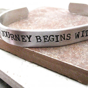 Every Journey Begins With A Single Step, custom quote aluminum ...