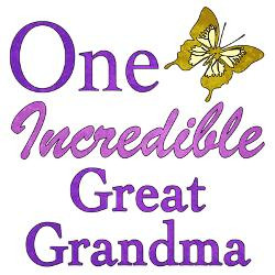 one_incredible_great_grandma_greeting_card.jpg?height=250&width=250 ...