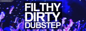 Filthy Dirty Dubstep Facebook Cover