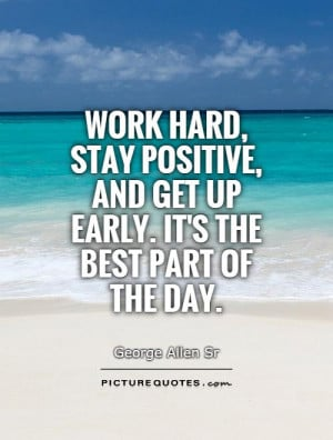 ... Hard Quotes Stay Positive Quotes Be Positive Quotes Wake Up Quotes