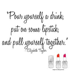 LIZ TAYLOR INSPIRATION QUOTE