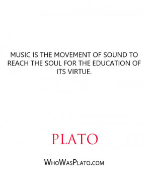 ... of sound to reach the soul for the education of its virtue.