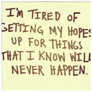 crush #tired #losinghope #love