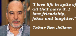 quotes by Tahar Ben Jelloun. You can to use those 8 images of quotes ...