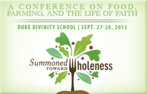 Summoned Toward Wholeness: A Conference on Food, Farming, and the Life ...