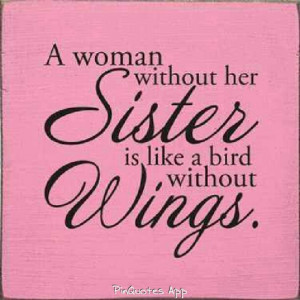 missing my sister every day....