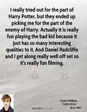 Tom Felton Quotes
