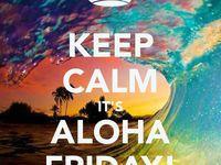 quotes i aloha Quotes Aloha Friday Hawaii with Love